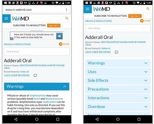 医薬品のページで、WebMDはアコーディオンを実装し、ページのミニIAを表示している(右)。しかし、残念ながら、1つ目のアコーディオンが展開された状態がデフォルトになっているので(左)、ユーザーは(スクロールをしないと)ページの構造をさっと見ることはできなかった。ユーザーの中にはこのページにあるのは医薬品への注意事項だけと思ってしまって、スクロールダウンする前に離れてしまう人もいたかもしれない。