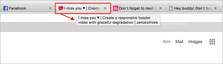 Chromeのタブのタイトルの先頭に、「I miss you」が付加され、元々のタイトルが切れてしまっている